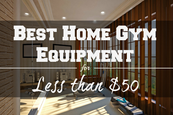 The best home gym equipment for less than $50 acupuncture wellness